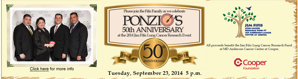 Jim Fifis Lung Cancer Research Fund Dinner-Tuesday, September 23, 2014, 5 p.m.-Ponzio's, 7 West Route 70-Cherry Hill, NJ 08034